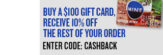 Buy $100 in Gift Cards, Take 10% OFF the Rest of Your Order!